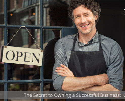 The Secret To Owning a Successful Business: Culture
